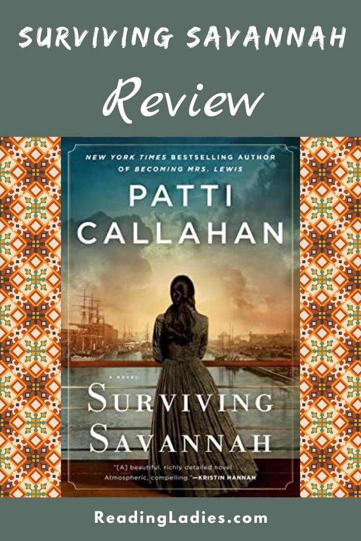 Surviving Savannah by Patti Callahan (cover) Image: a young woman from the 1800s stands at a railing with her back to the camera overlooking a harbor