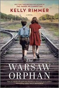 The Warsaw Orphan by Kelly Rimmer (cover) Image: a girl and a boy walk down a set of railroad tracks away from the camera