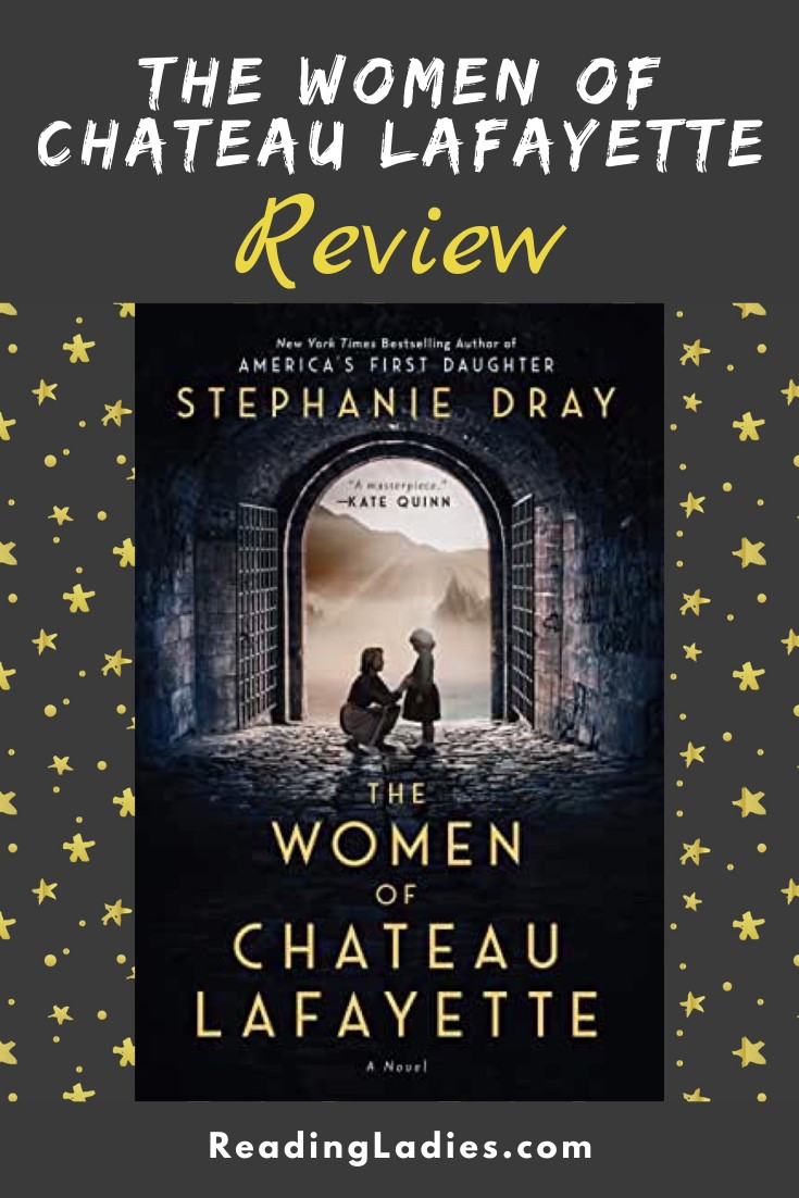 The Women of Chateau Lafayette by Stephanie Dray (cover) Image: a woman kneels down in an archway to speak to a young girl