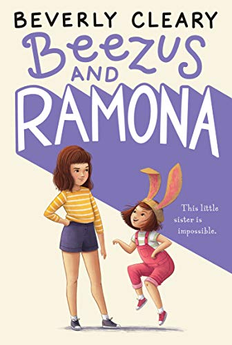 Ramona and Beezus by Beverly Cleary (cover) Image: an older girl stands and looks at a younger girl who is wearing rabbit ears