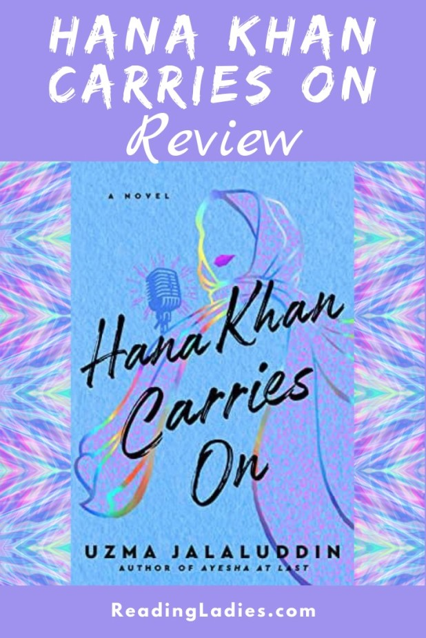 Hana Khan Carries On (cover) Image: a woman in a head covering holds a mic