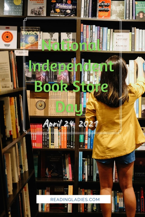 Independent Book Store Day (April 24, 2021) Image: a young woman stands before a wall of bookshelves choosing one to buy