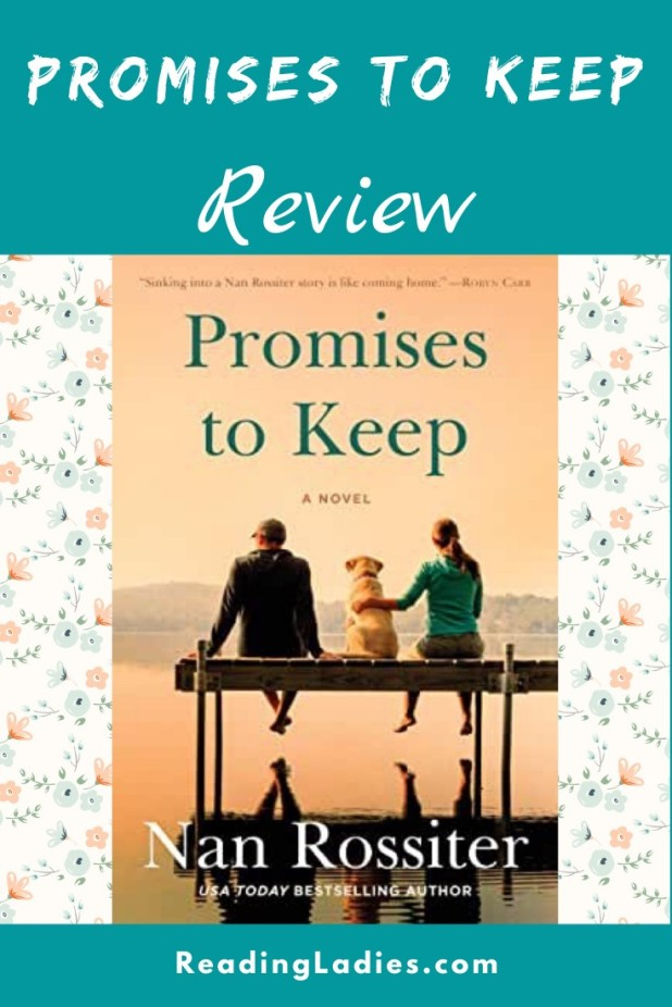 Promises to Keep by Nan Rossiter (cover) Image: a man, woman, and dog sit on a pier overlooking a lake