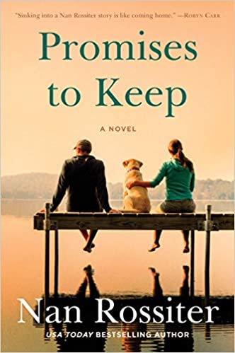 Promises to Keep by Nan Rossiter (cover) Image: a man and woman and dog sit on a dock overlooking a lake