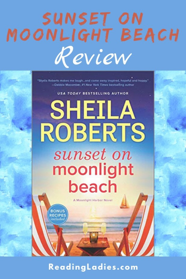 Sunset On Moonlight Beach by Sheila Roberts (cover) Image: two red striiped canvas beach chairs  sit ion the sand facing the beach....a side table with 2 glasses of champagne between them