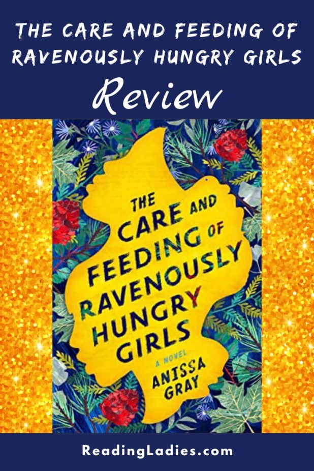 The Care and Feeding of Ravenously Huntry Girls by Anissa Gray (cover) Image: text inside a yellow silhouette of the heads of 3 girls that are joined to form one graphic