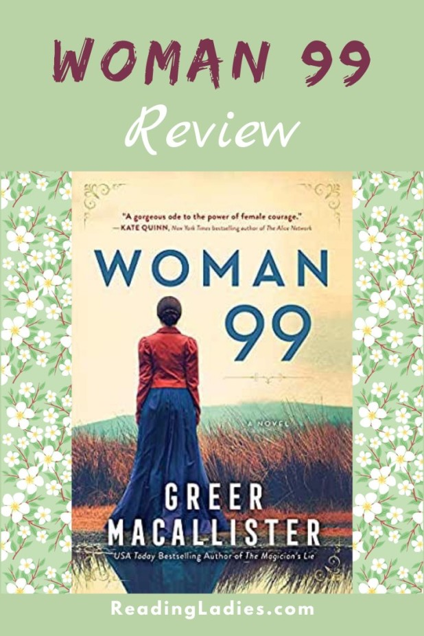 Woman 99 by Greer Macallister (cover0 Image: a Woman in a red jacket and long blue skirt stands with her back to the camera looking out over a field