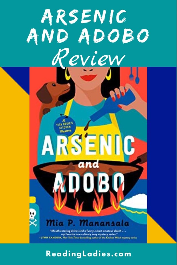 Arsenic and Adobo by Mia Manansala (cover) Image: a young women pours an ingredient into a put of food that is cooking on the stove