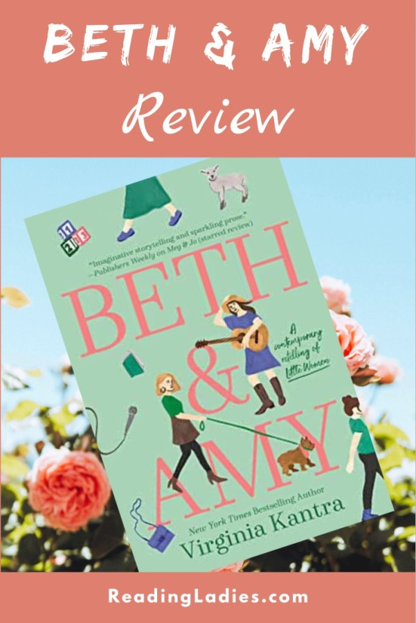 Beth &n Amy by Virginia Kantra (cover) Image: pink text on a seafoam green background...graphic images of young women (playing a guitar, walking a dog, walking, standing next to a goat)