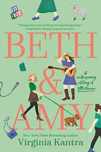 Beth & Amy by Virginia Kantra (cover) Image: pink lettering on a seafoam green background....graphic images of several young women (walking a dog, playing guitar, walking, etc)