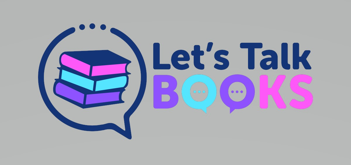 Let's Talk Books (text plus a stack of three books inside a quote bubble