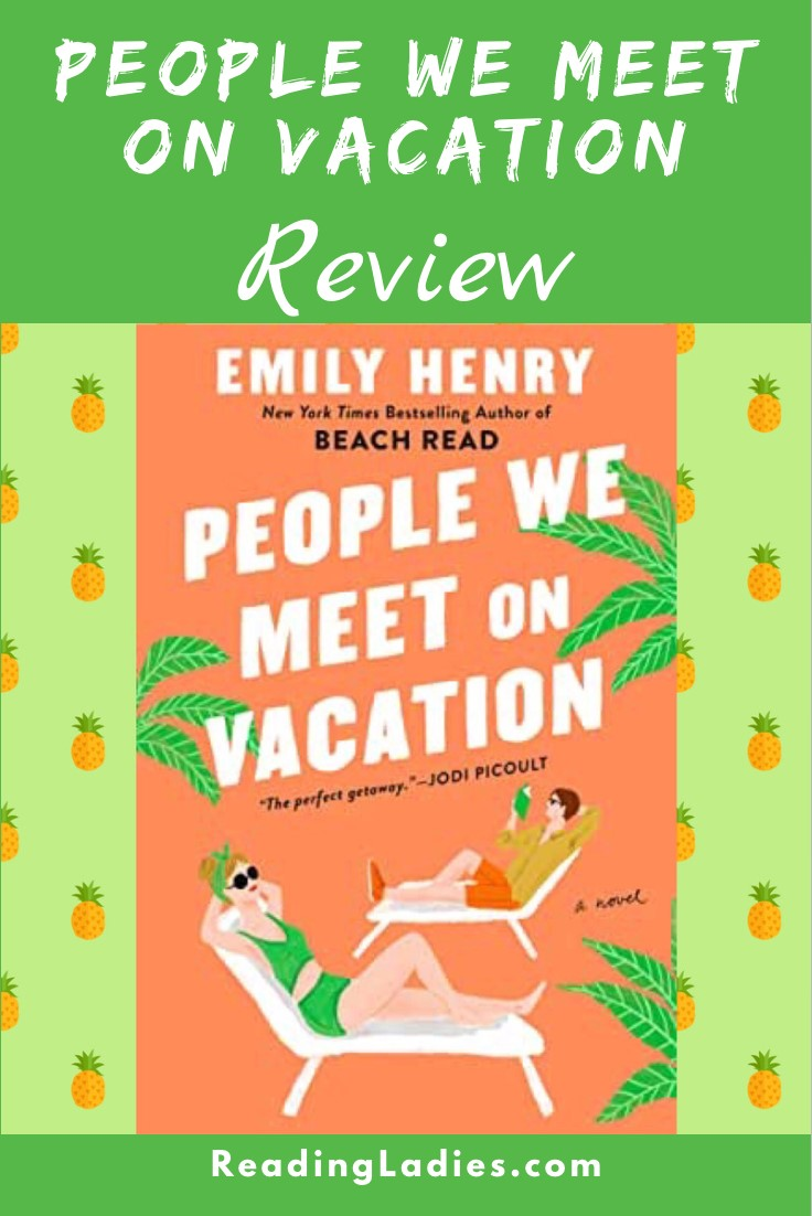 People We Meet on Vacation by Emily Henry (cover) Image: graphic of a man and woman relaxing on chaise lounges against an orange background