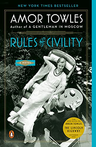 Rules of Civility by Amor Towles (cover) Image: a woman in a long dress lies back in a lounge chair and a man sits beside her.....drinks are on a small side table