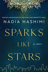 Gold and Sparks Like Stars by Nadia Hashimi (cover) Image: white text against a dark blue background