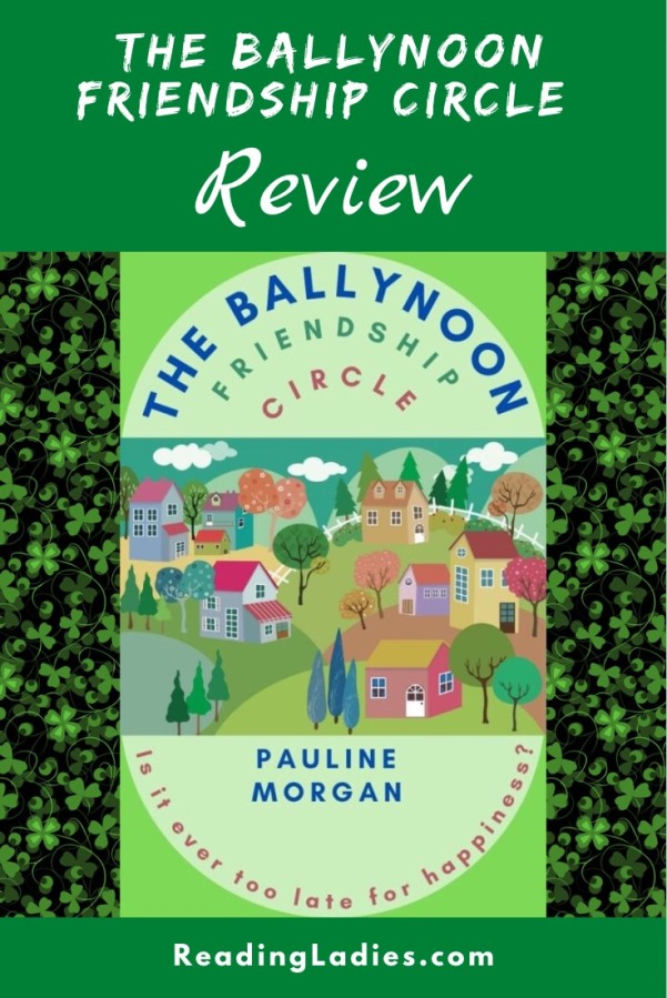 The Ballynoon Friendship Circle by Pauline Morgan (cover) Image: text above and below a graphic image of a quaint small village
