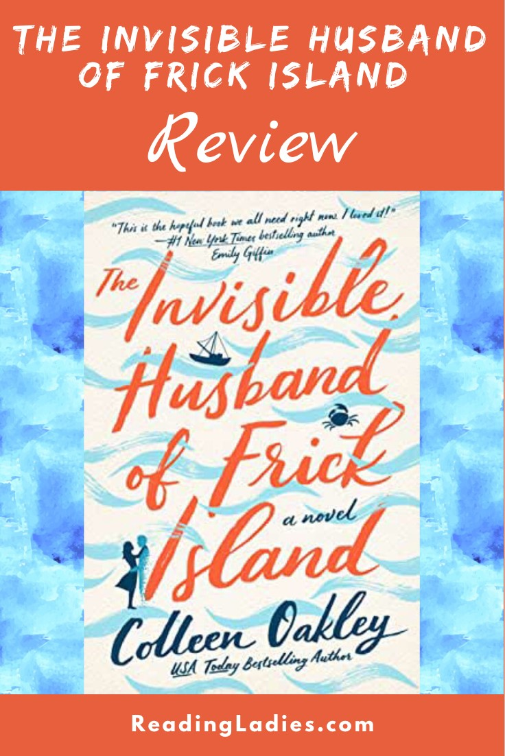 The Invisible Husband of Frick Island by Colleen Oakley (cover) coral and blue text.....random blue waves wrap around the text