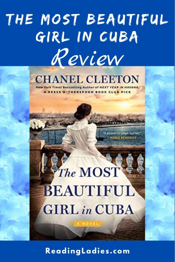 The Most Beautiful Girl in Cuba by Chanel Cleeton (cover) Image: a young woman stands next to a railing looking out over a harbor