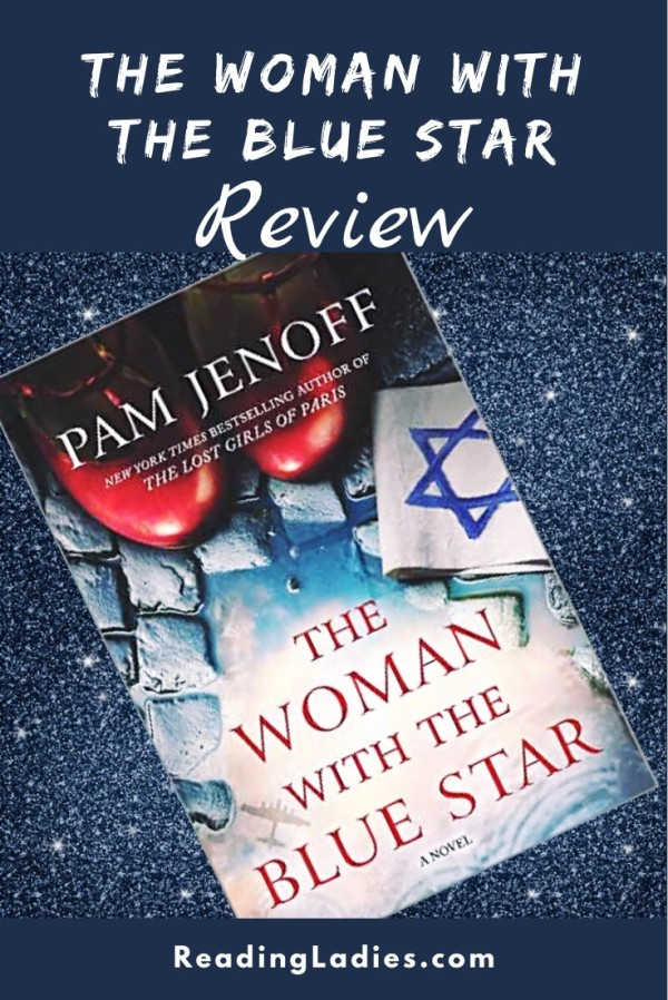 Woman With the Blue Star by Pam Jenoff (cover) Image: the toes of red shoes sit on a cobblestone path, a cloth with a stitched blue star rests beside the shoes