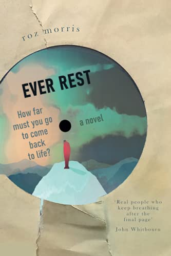 Ever Rest by Roz Morris (cover) Image: title and tagline are written on a DVD image against a backdro of torn paper