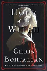 Hour of the Witch by Chris Bohjalian (cover) Image: a woman in a red dress and white collar and white bonnet looks faces away from the camera