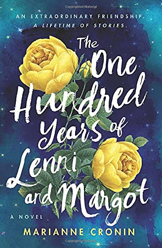 One Hundred Years of Lenni and Margot by Marianne Cronin (cover) Image: white lettering and two yellow roses against a blue background