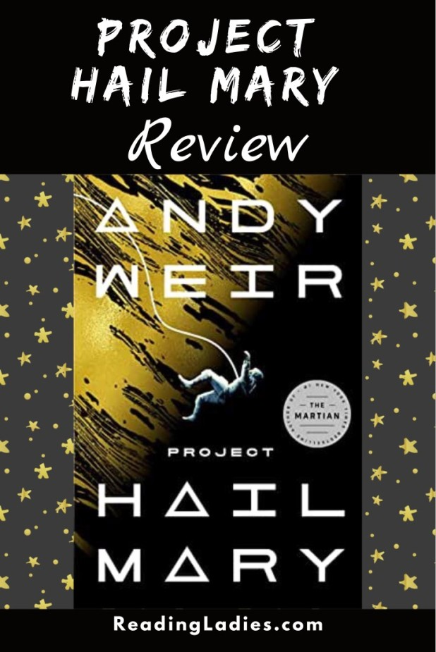 Project Hail Mary by Any Weir (cover) Image: an astronaut is tethered and floating in space near a gold and black object