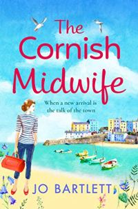 The Cornish Midwife by Jo Bartlett (cover) Image: a young woman holding a medical bag walks next to a harbor