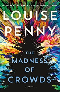 The Madness of Crowds by Louise Penny (cover) Image: a darkened pine tree with burst of colors radiating outward from behind it