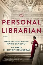 The Personal Librarian by Marie Benedict and Victoria Murray (cover) Image: a young woman in a long red dress stands against the railing of a grand staircase holding a small stack of books to her chest