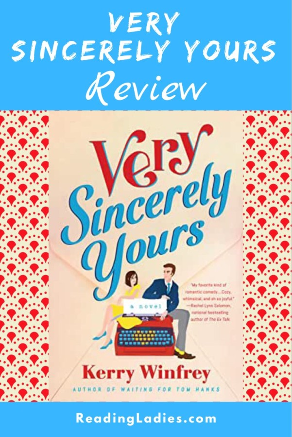Very Sincerely Yours by Kerry Winfrey (cover) a graphic image of a young man and young soman sitting on either side of a large red typewriter