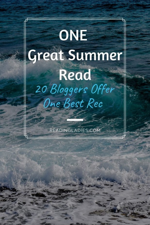 One Great Summer Read (20 Bloggers offer One Best Rec) Image: white text over ocean waves crashing on shore