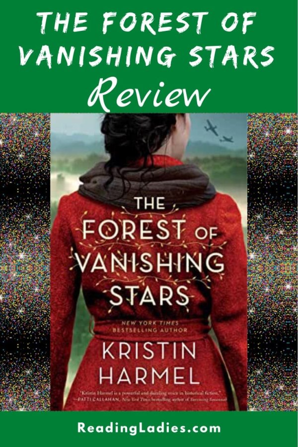 The Forest of Vanishing Stars by Kristin Harmel (cover) a woman wearing a red coat stands with her back to the camera looking out over a valley....planes fly overhead.....white text on the red coat)