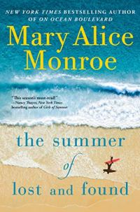 The Summer of Lost and Found by Mary Alice Monroe (cover) Image: yellow and blue text over a beach scene