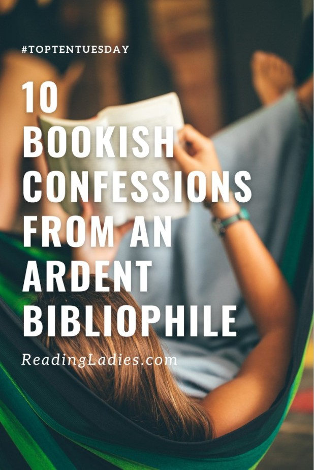 10 Bookish Confessions From an Ardent Bibliophile (white text over a background of a woman reading in a hammock)