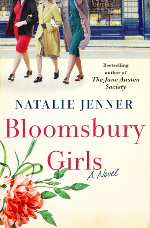 Bloomsbury Girls by Natalie Jenner (cover) Image: three young women walking arm in arm toward the camera, red text and ...