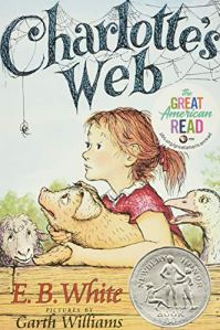 Charlotte's Web by E.B. White (cover) Image: a graphic image of a young girl, a pig, and a spider