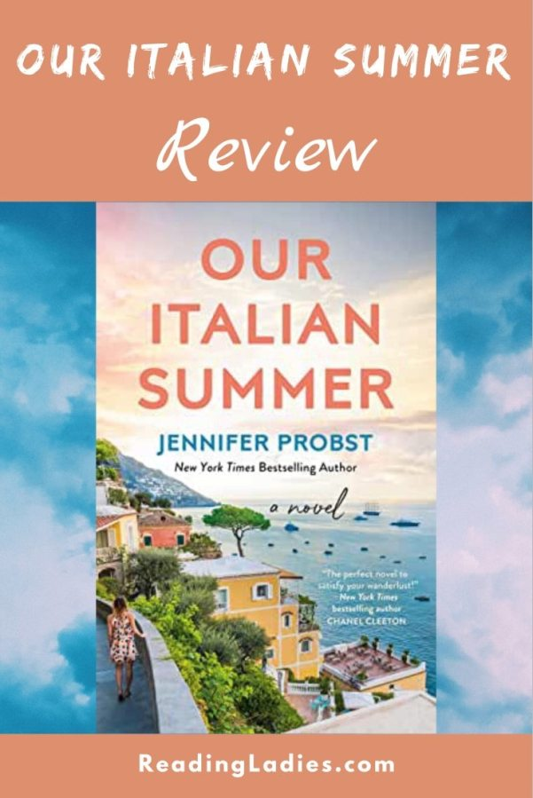 Our Italian Summer by Jennifer Probst (cover) Image: a beautiful sunny Italian coast lined with villas