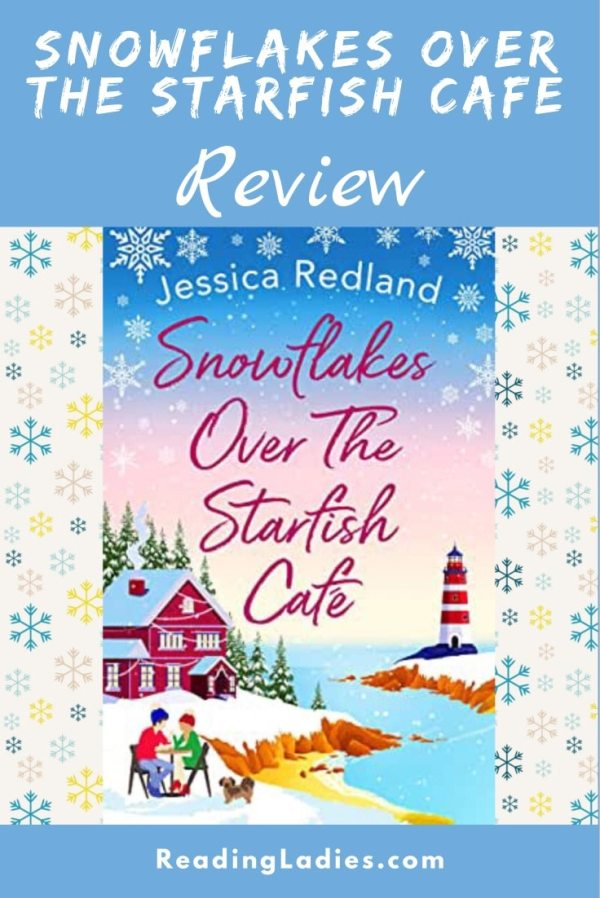 Snowflakes Over the Starfish Cafe by Jessica Redland (cover) Image: a young man and woman sit outside at a table near a rustic cafe near a cove of water and a lighthouse