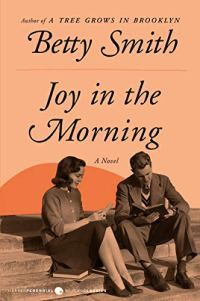 Joy in the Morning by Betty Smith (cover) Image: a bblack and white image of a young man and woman sitting on steps reading books