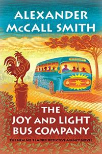 The Joy and Light Bus Company by Alexander McCall Smith (cover) a graphic picture in rust and blue colors of a bus filled with people driving along a country road