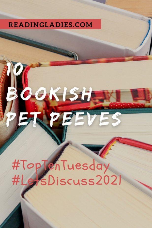 10 Bookish Pet Peeves