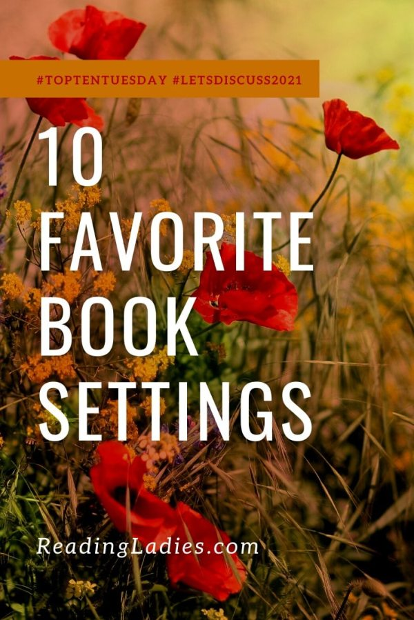10 Favorite Book Settings (white text over a field of wild flowers)