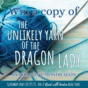 Giveaway for the Unlikely Yarn of the Dragon Lady