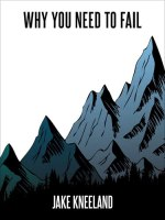 Why You Need to Fail by Jake Kneeland (cover) Image: blak and white text over a background of steep mountain peaks